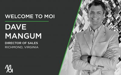 Dave Mangum Joins MOI as The New Director of Sales In Richmond, VA
